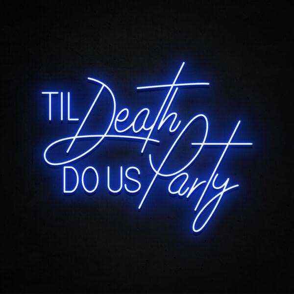 TIL-DEATH-DO-US-PARTY-BLUE